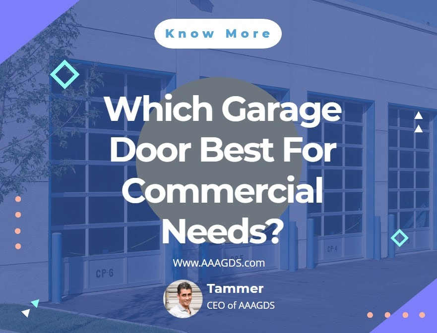 Which Garage Door Best For Commercial Needs?