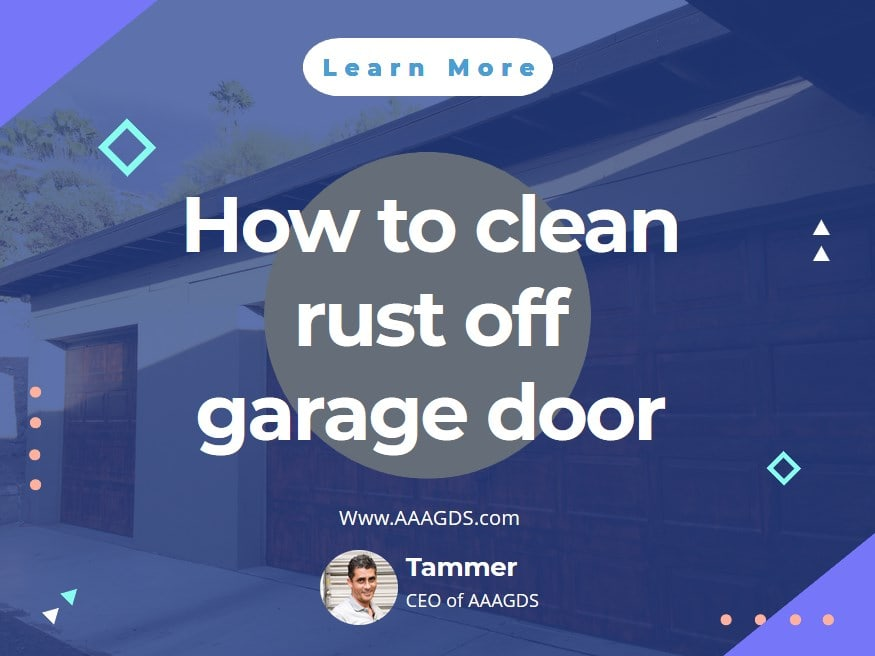 How to clean rust off garage door